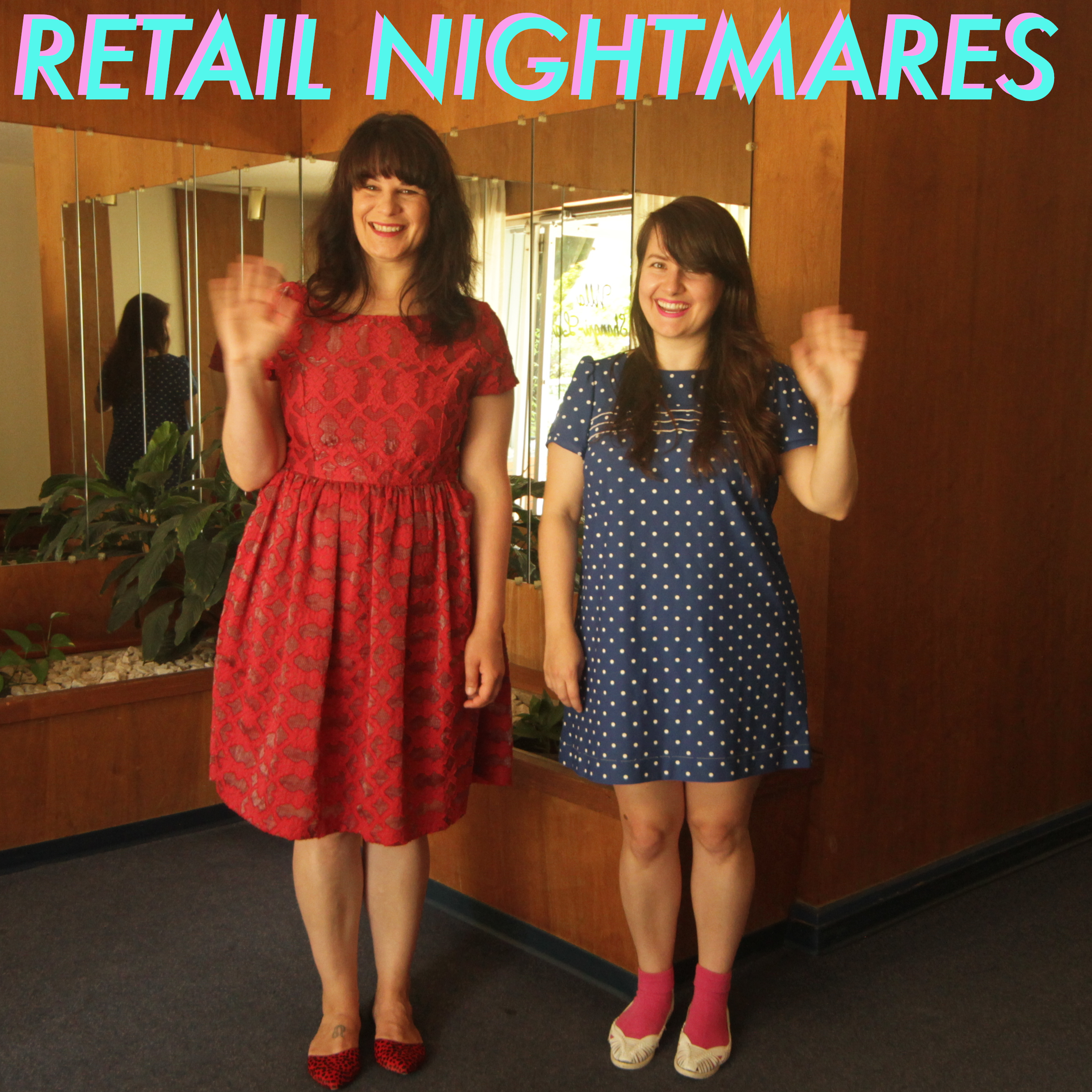 Retail Nightmares